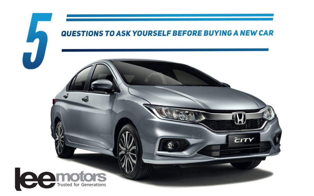 5 Questions You Should Ask Before Buying A New Car